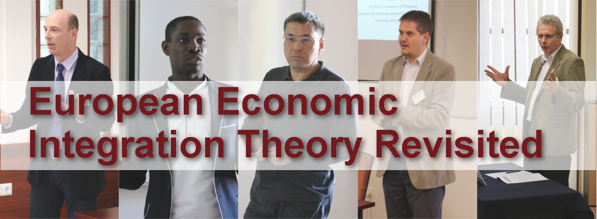 European Economic Integration Theory Revisited